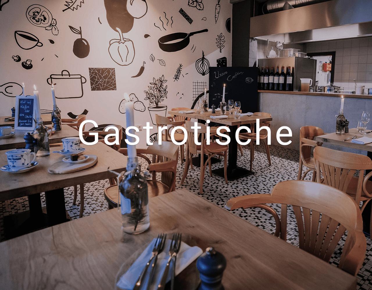 Gastrotische / Bistrotische